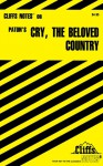 Cry, the Beloved Country Notes - CliffsNotes, Alan Paton, Richard O. Peterson