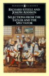 Selections from The Tatler and The Spectator - Joseph Addison, Angus Ross