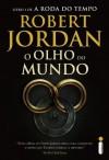 O olho do mundo (Portuguese Edition) - Robert Jordan