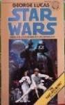 Star Wars - George Lucas, Alan Dean Foster