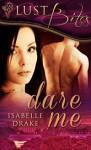 Dare Me - Isabelle Drake