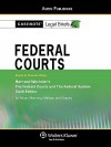 Casenote Legal Briefs: Federal Courts, Keyed to Hart and Wechsler'sthe Federal Courts and the Federal System, 6th Ed. - Casenote Legal Briefs, Casenote Legal Briefs