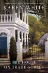 The House on Tradd Street - Karen White