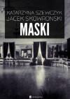 Maski - Jacek Skowroński, Katarzyna Szewczyk