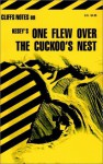 CliffsNotes on Kesey's One Flew Over the Cuckoo's Nest - Thomas R. Holland