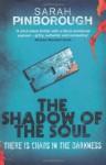 The Shadow of the Soul - Sarah Pinborough