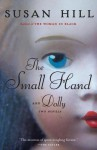 The Small Hand and Dolly - Susan Hill