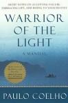 Warrior of the Light - Paulo Coelho