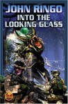 Into the Looking Glass - John Ringo