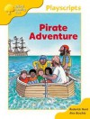 Oxford Reading Tree: Stage 5: Playscripts: 2: Pirate Adventure - Jacquie Buttriss, Ann Callander, Jacquie Buttress, A. Brychta