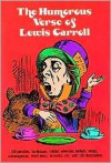 The Humorous Verse of Lewis Carroll - Lewis Carroll, John Tenniel