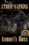 Storm Warning - A Kelli Storm Novel (Kelli Storm Series) - Kenneth Hoss