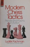 Modern Chess Tactics: Pieces And Pawns In Action - Ludek Pachman