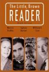 The Little Brown Reader - Marcia Stubbs, Sylvan Barnet, William E. Cain