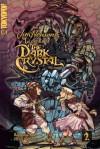 Legends of the Dark Crystal, Vol. 2: Trial by Fire - Heidi Arnhold, Barbara Kesel