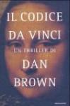 Il codice Da Vinci - Riccardo Valla, Dan Brown