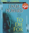 To Die for - Linda Howard, Franette Liebow