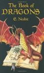 The Book of Dragons - E. Nesbit, H.R. Millar, H. Granville Fell
