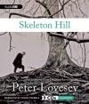 Skeleton Hill (Peter Diamond, #10) - Peter Lovesey, Simon Prebble