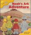 Noah's Ark Adventure (Oxford Reading Tree, Stage 5, More Storybooks B) - Roderick Hunt, Alex Brychta