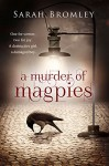 A Murder of Magpies - Sarah Bromley