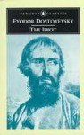 The Idiot - Fyodor Dostoyevsky, David Magarshack