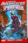 Marvel Adventures Spider-Man Volume 10: Identity Crisis Digest (Marvel Adventures Spider-Man (Graphic Novels)) - Marc Sumerak, Chris Kipiniak, Alé Garza, Ale Garza, David Nakayama