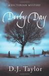 Derby Day - D.J. Taylor
