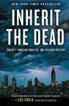 Inherit the Dead: A Novel - Lee Child, Charlaine Harris, C.J. Box, Jonathan Santlofer