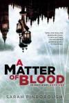 A Matter Of Blood (The Dog Faced Gods #1) - Sarah Pinborough