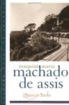 Quincas Borba - Machado de Assis, David T. Haberly, Celso Favaretto, Gregory Rabassa