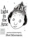 A Light in the Attic - Shel Silverstein