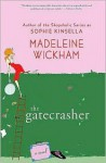 Gatecrasher - Madeleine Wickham