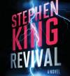 Revival: A Novel - Stephen King