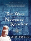 Tom Wasp and the Newgate Knocker - Amy Myers