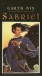 Sabriel (The Abhorsen Trilogy, #1) - Garth Nix