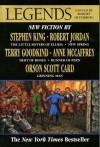 Legends: Short Novels By The Masters of Modern Fantasy - Terry Goodkind, Robert Silverberg, Robert Jordan, Stephen King