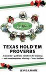 Texas Hold'em Proverbs - Lewis A. White, Jason C. Eckhardt