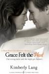 Grace Felt the Heat - Kimberly Lang