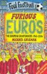 Furious Euro's: The European Championship 1960-2004 - Michael Coleman
