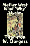 Mother West Wind 'Why' Stories - Thornton W. Burgess