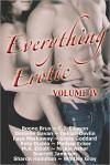 Everything Erotic Volume IV - Scarlett Jameson, M.K. Elliott, Nickie Asher, Whitley Gray, Greta Goddard