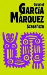 Szarańcza - Carlos Marrodán Casas, Gabriel García Márquez