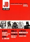 JD: Just Draw! Anuario 2003 - Alberto Breccia, Dante Quinterno, Hugo Pratt, Sanyú, Ariel Olivetti, Juan Bobillo