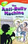 The Anti-Bully Machine - Paul Shipton