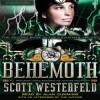 Behemoth - Scott Westerfeld, Alan Cumming, Keith Thompson
