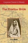 The Shadow Bride - Roy Heath