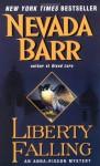 Liberty Falling - Nevada Barr