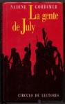 La gente de July - Nadine Gordimer, Barbara MacShane y Javier Alfaya