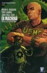 Ex Machina Vol. 3 - Brian K. Vaughan, Tony Harris